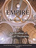 img - for Empire and the Christian Tradition: New Readings of Classical Theologians book / textbook / text book