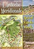 echange, troc Christophe Tourre - Ardèche Méridionale - Spécial Rando Facile