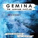 Gemina Audiobook by Amie Kaufman, Jay Kristoff Narrated by Carla Corvo, Steve West,  full cast