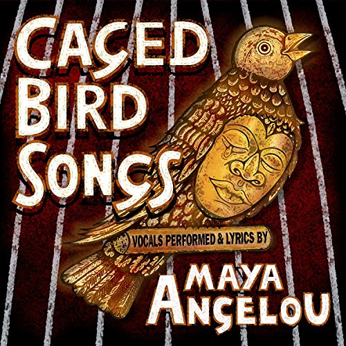 Maya Angelou-Caged Bird Songs-CD-FLAC-2014-FATHEAD