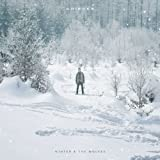 Winter & The Wolves [Explicit]