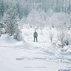 Winter & The Wolves [Deluxe Version] [Explicit] [+digital booklet]