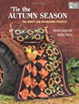 Tis the Autumn Season: Fall Quilts an...