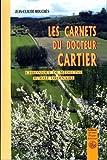echange, troc Jean-Claude Mouchès - Carnets du Docteur Cartier, chronique de médecine rurale ordinaire