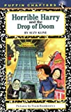 Horrible Harry and the Drop of Doom (0140372563) by Kline, Suzy