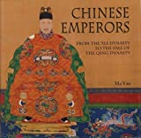 img - for Chinese emperors from the Xia Dynasty to the Fall of the Qing Dynasty book / textbook / text book