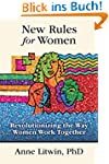 New Rules for Women: Revolutionizing...