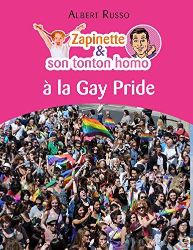 Couverture du livre Zapinette et son tonton homo à la Gay Pride