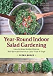Year-Round Indoor Salad Gardening: Ho...