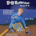 A to Z Mysteries: Books K-N (       UNABRIDGED) by Ron Roy Narrated by David Pittu