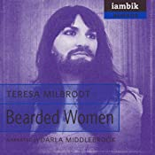 Bearded Women | [Teresa Milbrodt]
