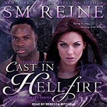 Cast in Hellfire: The Mage Craft Series, Book 2 | Livre audio Auteur(s) : SM Reine Narrateur(s) : Rebecca Mitchell