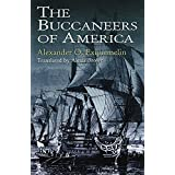 The Buccaneers of America (Dover Maritime) ~ A. O. Exquemelin