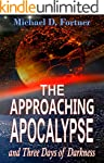 The Approaching Apocalypse and Three...