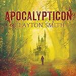 Apocalypticon | Clayton Smith