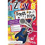 Izzy's Popstar Plan (Devo Novels) ~ Alex Marestaing