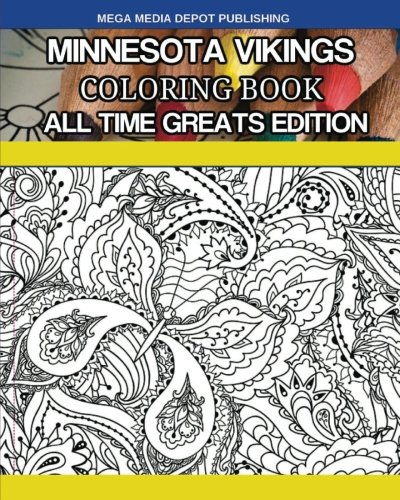 Minnesota Vikings Coloring Book All Time Greats Edition - Mega Media Depot
