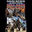 Hell Hath No Fury: Multiverse, Book 2 Audiobook by David Weber, Linda Evans Narrated by Mark Boyett