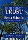 img - for [Building Trust for Better Schools: Research- Based Practices] (By: Julie Reed Kochanek) [published: June, 2005] book / textbook / text book