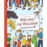"""Wir sind die Waldens! Ponychaos hoch siebenvon """"Heide John"""""""