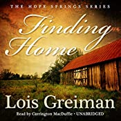 Finding Home: A Hope Springs Novel, Book 1 | Lois Greiman