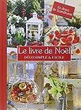 Le livre de Noël. Déco simple & facile. En direct de Scandinavie.
