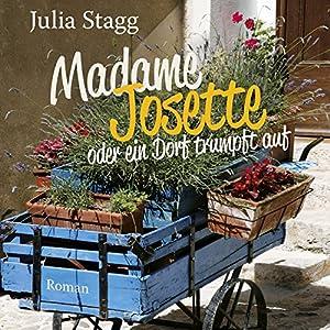 Madame Josette oder ein Dorf trumpft auf Hörbuch