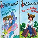 'It's a Fair Day, Amber Brown' and' What a Trip, Amber Brown' Audiobook by Paula Danzinger Narrated by Dana Lubotsky