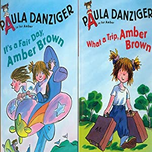 'It's a Fair Day, Amber Brown' and' What a Trip, Amber Brown' | [Paula Danzinger]