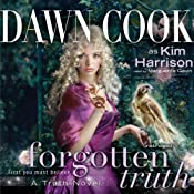 Forgotten Truth: Truth Series, Book 3 | Dawn Cook