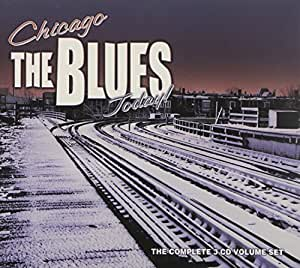 Chicago/The Blues/Today! [3 CD]