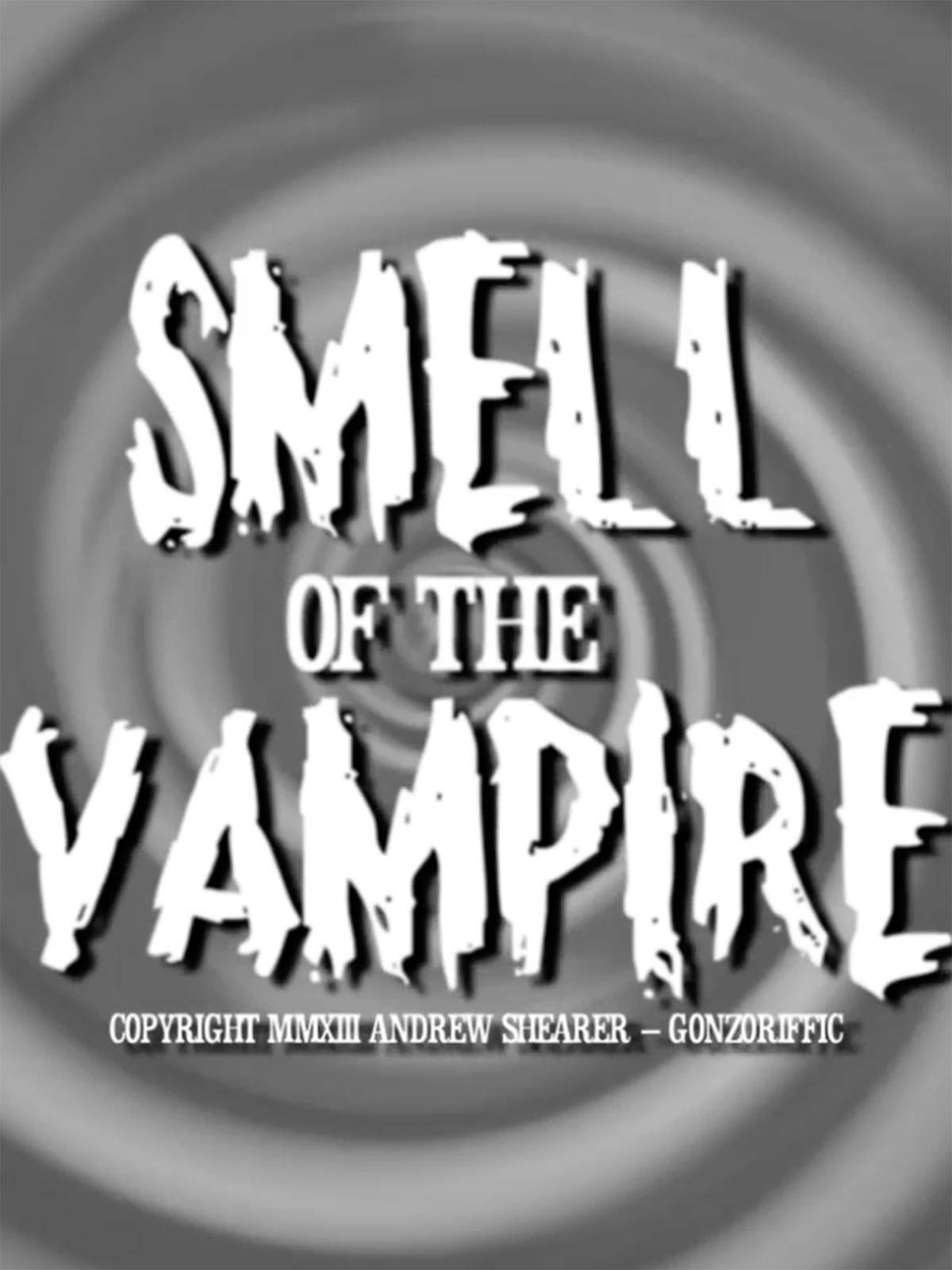 Smell of the Vampire
