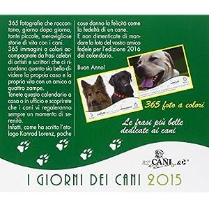 I giorni dei cani. Calendario da tavolo 2015