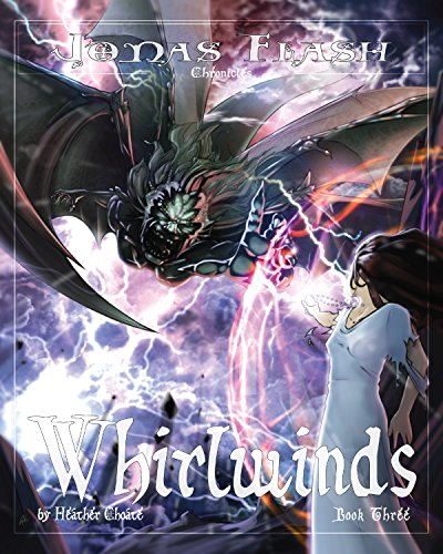 Whirlwinds: Epic Fantasy Adventure (Jonas Flash Chronicles Book 3) PDF