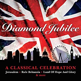 Diamond Jubilee - A Classical Celebration