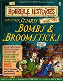 The Slimy Stuarts: Bombs and Broomsticks (The Horrible Histories Collection) Terry Deary