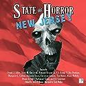 State of Horror: New Jersey Audiobook by Scott M. Goriscak, Armand Rosamilia, Julianne Snow, Eli Constant, T. Fox Dunham, Blaze McRob, Tim Baker Narrated by Jack Wallen, Jr.