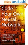 Code Your Own Neural Network: A step-...