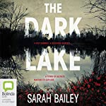 The Dark Lake | Sarah Bailey