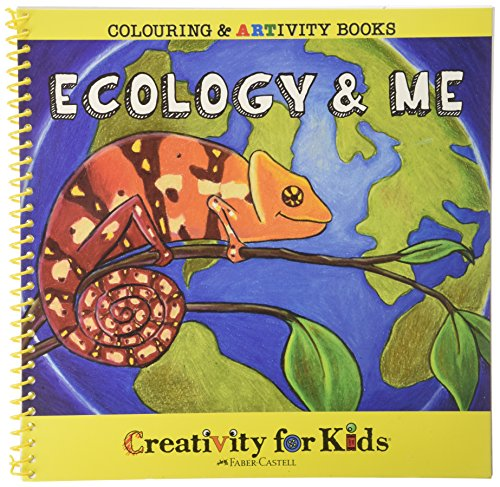 Creativity For Kids Coloring & ARTivity Book: Ecology & Me