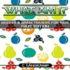 What Am I?: Riddles and Brain Teasers for Kids, Book 5 Hörbuch von C Langkamp Gesprochen von: Christopher Shelby Slone