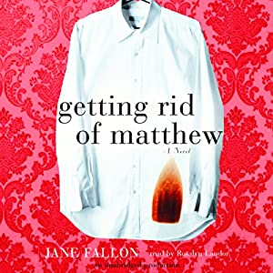 Getting Rid of Matthew Audiobook