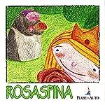 Rosaspina | Fratelli Grimm