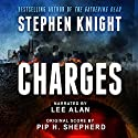 Charges: The Event Trilogy, Book 1 Audiobook by Stephen Knight Narrated by Lee Alan
