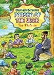 BEREISHIS (PARSHA OF THE WEEK Book 1)...