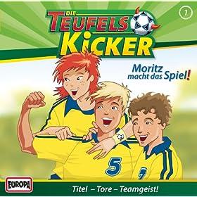 Teufelskicker 1 - Moritz macht das Spiel