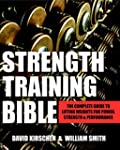 Strength Training Bible for Men: The...