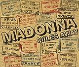 Madonna Miles Away