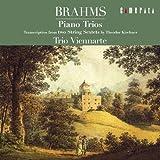 ブラームス:ピアノ三重奏曲 弦楽六重奏曲 編集版