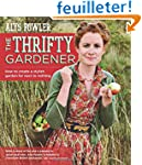 The Thrifty Gardener: How to Create a...